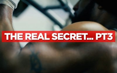 The Real Secret… Pt.3